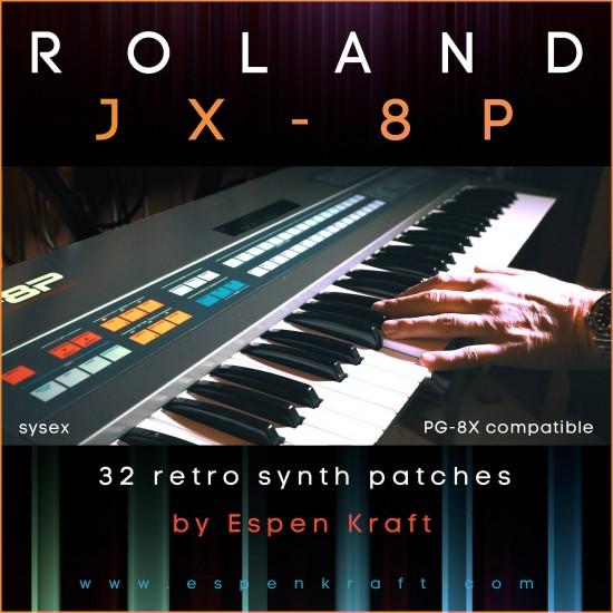 Espen Kraft - Roland JX-8P / PG-8X - 32 Retro Synthwave Presets
