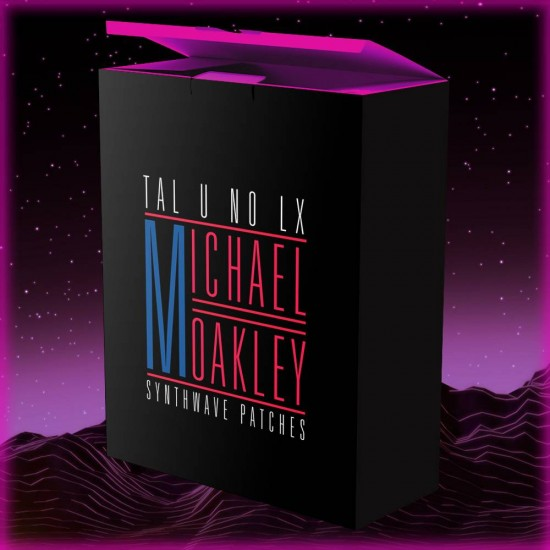 Michael Oakley Synthwave TAL U NO LX Soundbank