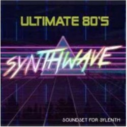 Ultimate 80s Synthwave for SYLENTH