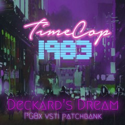 Timecop1983 - Deckard's Dream - PG8x Patchbank