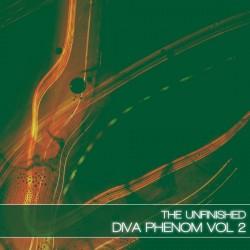 Diva Phenom - Vol 2 - The Unfinished