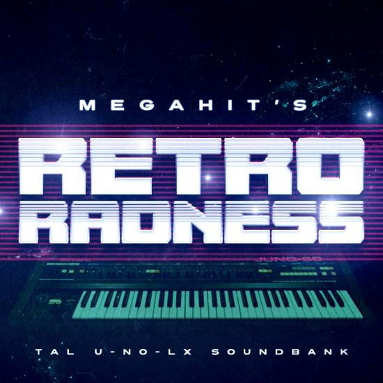 Megahit's Retro Radness - soundbank for TAL U-No-Lx