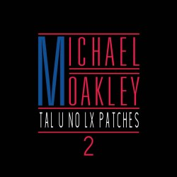 Michael Oakley Tal u no lx Volume 2