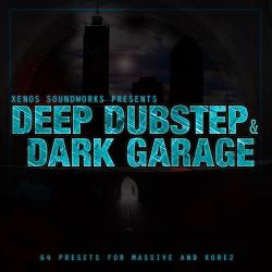 'Deep Dubstep and Dark Garage' for NI Massive