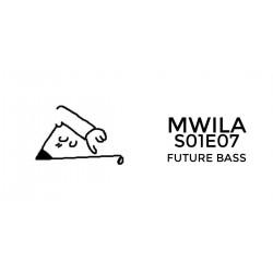 Mwila - Future Bass FL Studio Project File (S01E07)