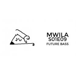 Mwila - Future Bass FL Studio Project File (S01E09)