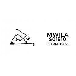 Mwila - Future Bass FL Studio Project File (S01E10)
