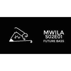 Mwila - Future Bass FL Studio Project File (S02E01)
