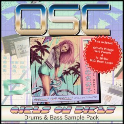 OSC - Girls On Bikes - Drums & Bass Sample Pack (Inc. Valhalla Reverb Presets & MIDI Drum Loops)